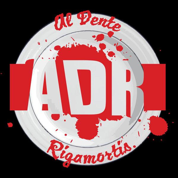 Al Dente Rigamortis